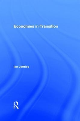 Guide to the Economies in Transition Ian Jeffries