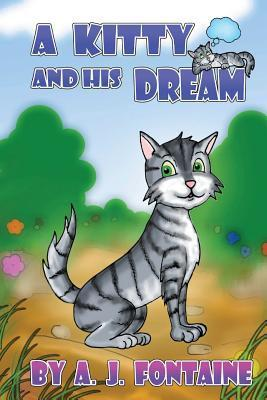 A Kitty and His Dream  by  A.J. Fontaine