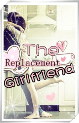 The Replacement Girlfriend AubreyEatsHearts