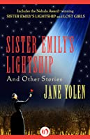 Sister Emily's Lightship: and Other Stories