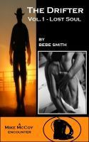 The Drifter Vol.1 - Lost Soul  by  Bebe Smith