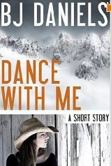 Dance With Me  by  B.J. Daniels