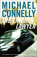The Lincoln Lawyer (Mickey Haller, #1; Harry Bosch World, #16)