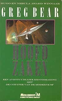 Hoofdzaken  by  Greg Bear