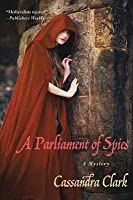 A Parliament of Spies (Abbess of Meaux, #4)