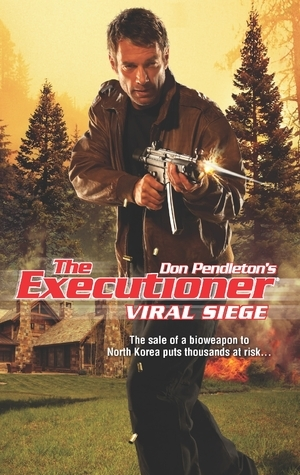 Viral Siege (The Executioner, #418)  by  Mike Linaker