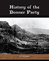 History of the Donner Party