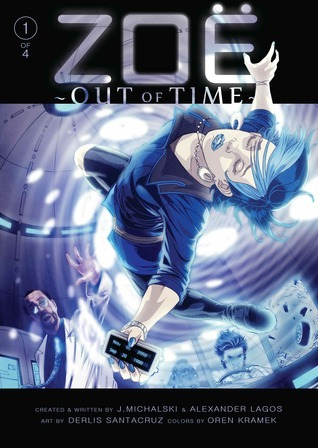 ZOE: OUT OF TIME #1 of 4  by  J. Michalski