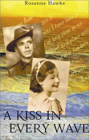 A Kiss in Every Wave  by  Rosanne Hawke