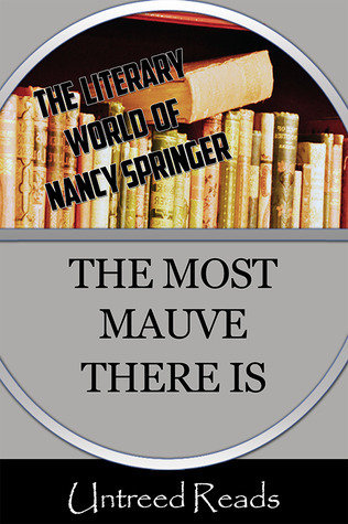 The Most Mauve There Is Nancy Springer