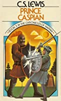 Prince Caspian (The Chronicles of Narnia, #2)