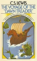 """The Voyage of the """"Dawn Treader"""" (The Chronicles of Narnia, #3)"""