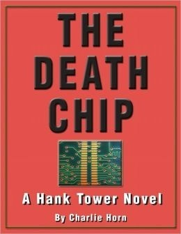 The Death Chip  by  Charlie  Horn