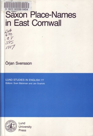 Saxon Place Names In East Cornwall Örjan Svensson