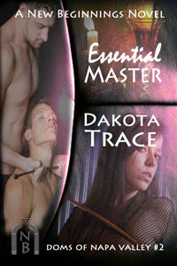 Essential Master (Doms of Napa Valley #2)  by  Dakota Trace