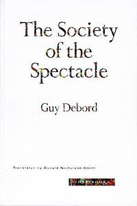 Theory of the Derive: And Other Situations Texts  by  Guy Debord