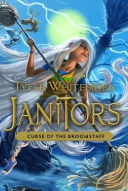 Curse of the Broomstaff (Janitors, #3)  by  Tyler Whitesides
