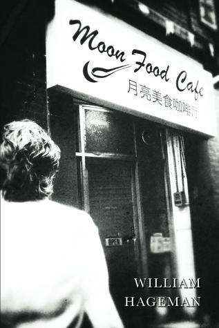 The Moon Food Cafe  by  William  Hageman