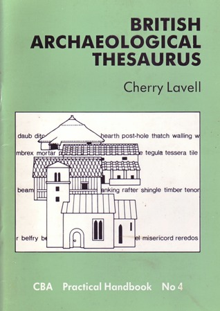 Handbook for British and Irish Archaeology: Sources and Resources  by  Cherry Lavell