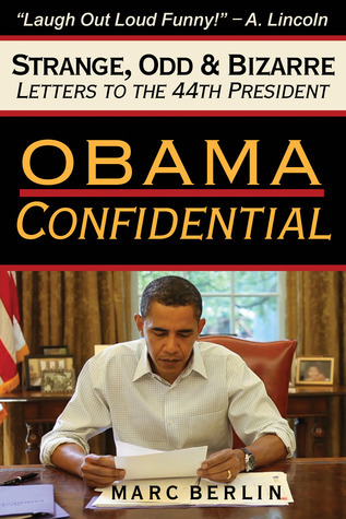 Obama Confidential  by  Marc Berlin