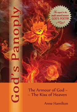 Gods Panoply: The Armour of God and the Kiss of Heaven  by  Anne   Hamilton