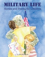 Military Life: Stories and Poems for Children Julie LaBelle