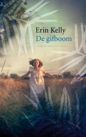 De gifboom  by  Erin Kelly