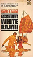 Assignment White Rajah
