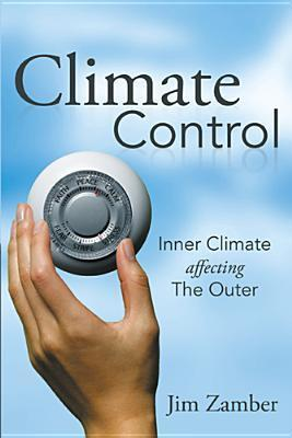 Climate Control: Inner Climate Affecting the Outer Jim Zamber