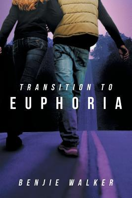 Transition to Euphoria  by  Benjie Walker