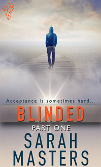 Blinded: Part One Sarah Masters