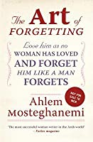 The Art of Forgetting: A Guide for Broken-Hearted Women