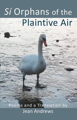 Si Orphans of the Plaintive Air  by  Jean Andrews