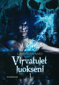 Virvatulet luokseni  by  Christian Aare