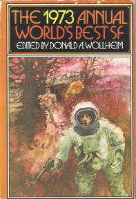 The 1973 Annual Worlds Best SF  by  Donald A. Wollheim