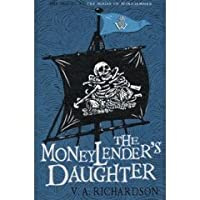 The Moneylender s Daughter V A Richardson The House Of Windjammer 3 Books Collection Set