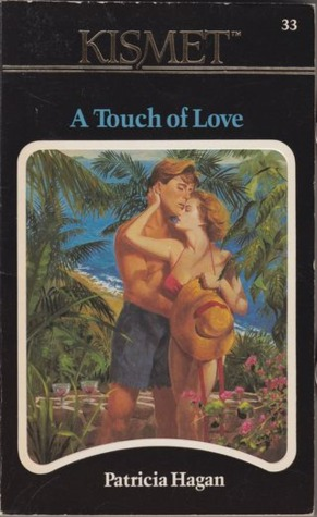 A Touch of Love Patricia Hagan