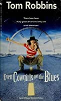 Even Cowgirls Get the Blues