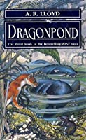 Dragonpond (The Kine Saga, #3)