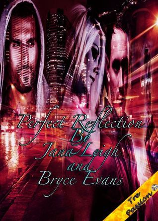 Perfect Reflection (Shifter Justice, #1) Jana Leigh