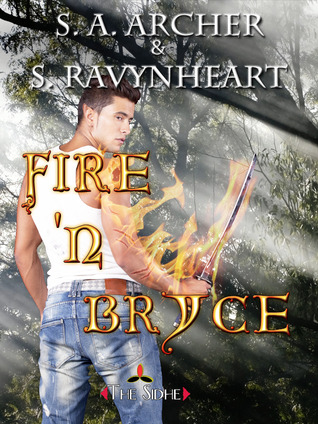 Fire N Bryce  by  S.A. Archer