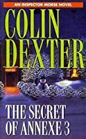The Secret of Annexe 3 (Inspector Morse, #7)