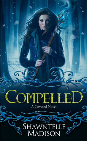 Compelled (Coveted, #3) Shawntelle Madison