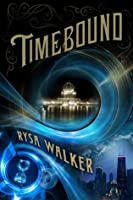 Timebound (The Chronos Files #1)