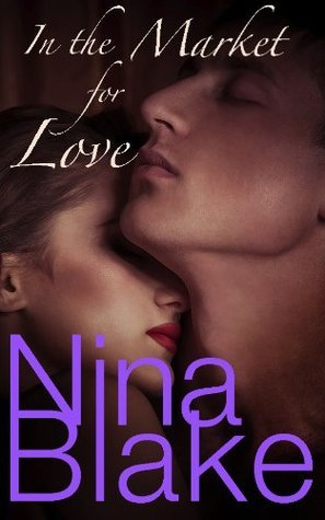 In the Market for Love  by  Nina Blake