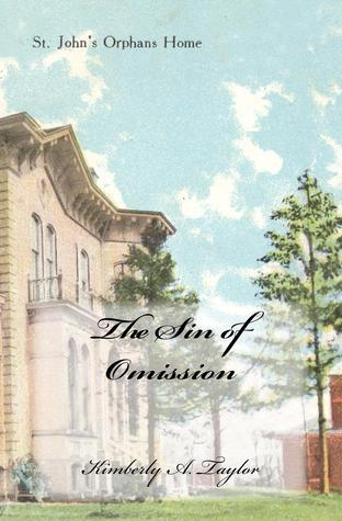 The Sin of Omission Kimberly A.  Taylor