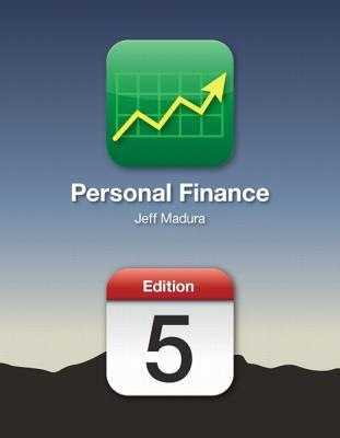 Personal Finance (5th Edition) (The Personal Series in Finance) Jeff Madura