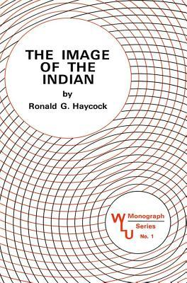 Image of the Indian  by  Ronald Haycock