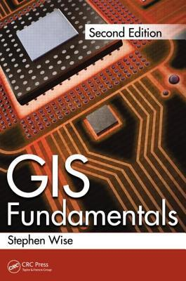 GIS Fundamentals  by  Stephen Mark Wise