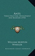 Social Insects, Their Origin And Evolution  by  William Morton Wheeler